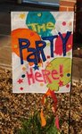 "The Party is Here! Decorative Garden Flag 12""x18"""
